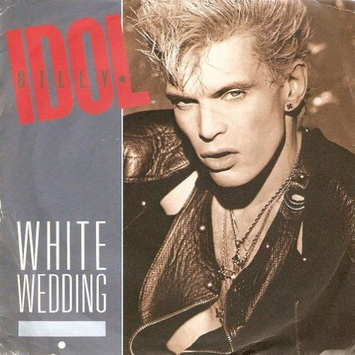 BILLY IDOL White Wedding Vinyl Record 7 Inch Chrysalis 1985